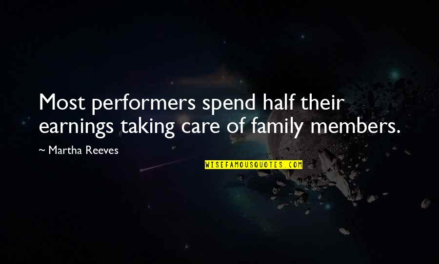 Actor Surya Quotes By Martha Reeves: Most performers spend half their earnings taking care