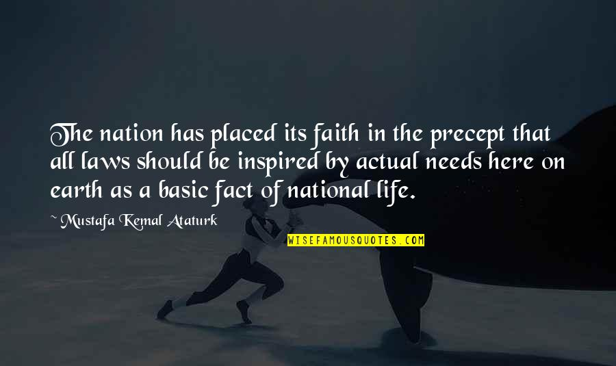 Actual Life Quotes By Mustafa Kemal Ataturk: The nation has placed its faith in the