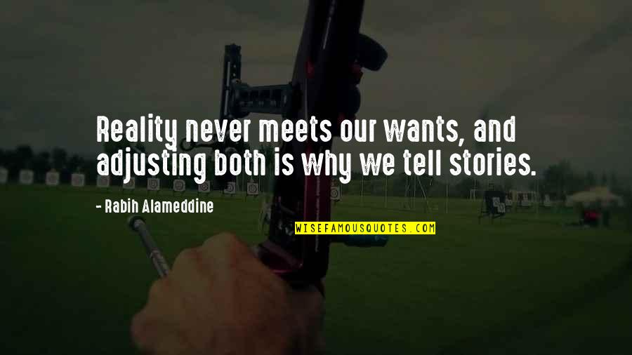 Adjusting Quotes By Rabih Alameddine: Reality never meets our wants, and adjusting both