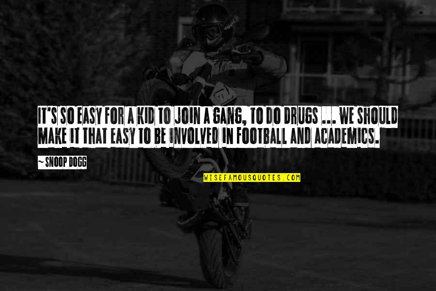 Adobe Quotes By Snoop Dogg: It's so easy for a kid to join