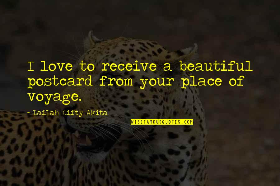 Adventure And The World Quotes By Lailah Gifty Akita: I love to receive a beautiful postcard from