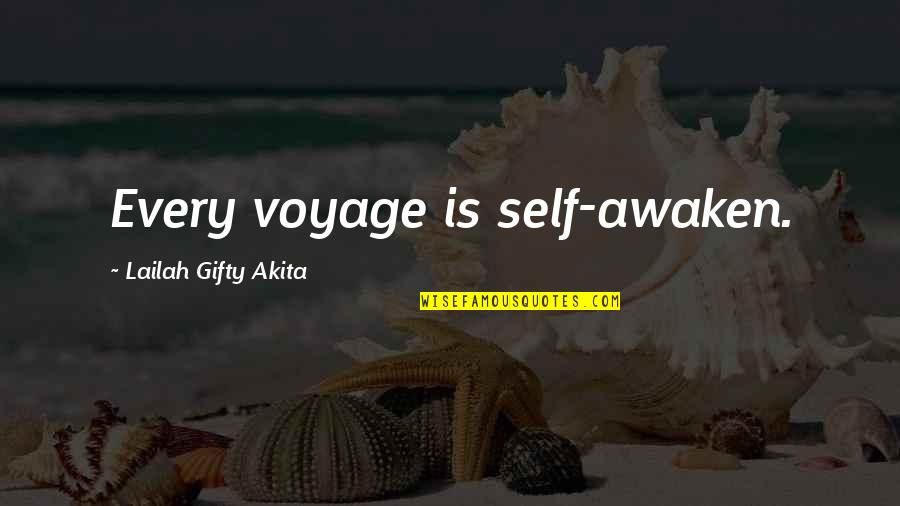 Adventure And The World Quotes By Lailah Gifty Akita: Every voyage is self-awaken.
