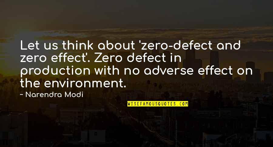 Adverse Quotes By Narendra Modi: Let us think about 'zero-defect and zero effect'.