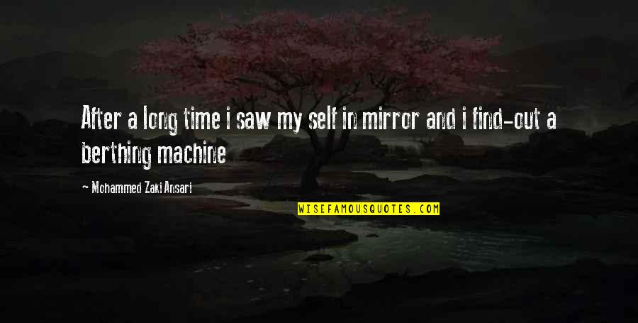 After A Long Time Quotes By Mohammed Zaki Ansari: After a long time i saw my self
