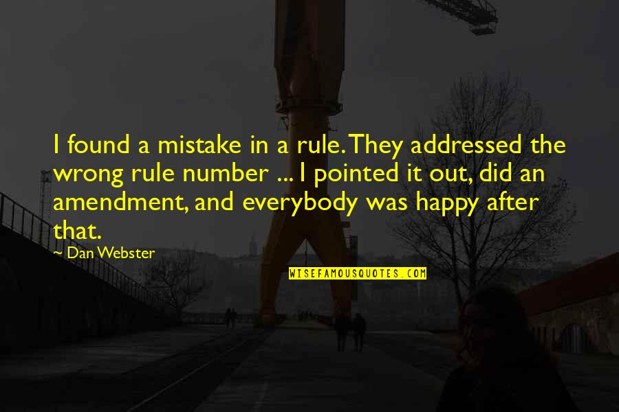 After The Quotes By Dan Webster: I found a mistake in a rule. They
