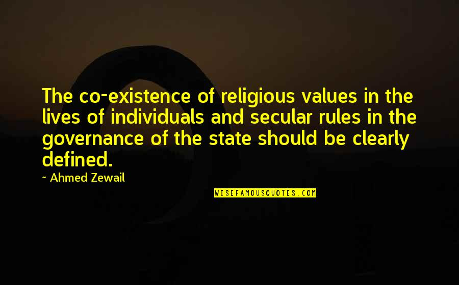 Ahmed Zewail Quotes By Ahmed Zewail: The co-existence of religious values in the lives