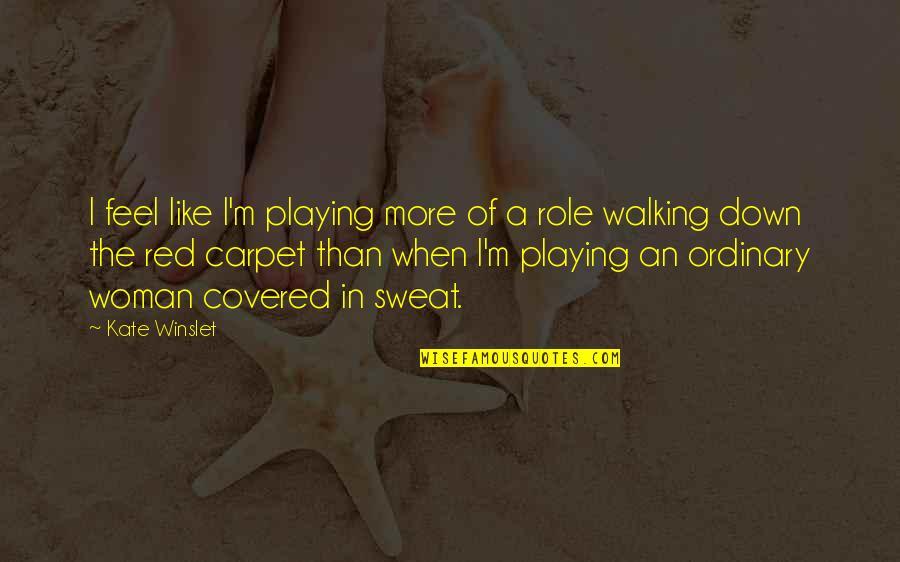 Aiesec Exchange Quotes By Kate Winslet: I feel like I'm playing more of a