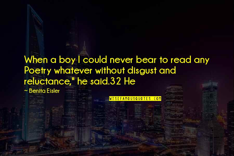 Air Force Plaque Quotes By Benita Eisler: When a boy I could never bear to