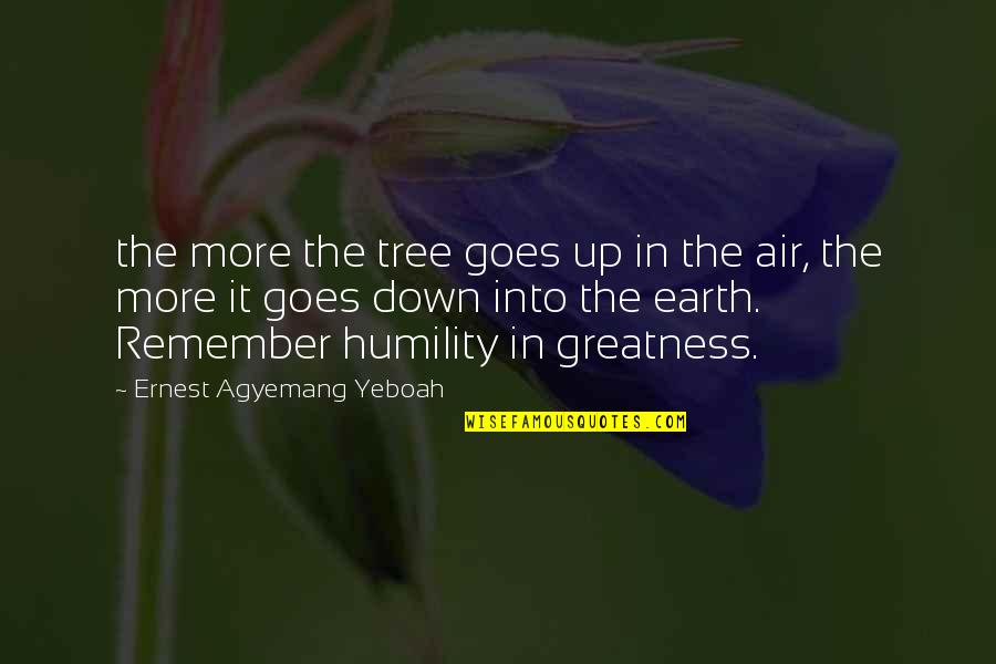Air Quotes And Quotes By Ernest Agyemang Yeboah: the more the tree goes up in the