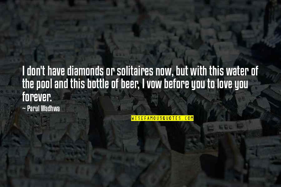 Air Quotes And Quotes By Parul Wadhwa: I don't have diamonds or solitaires now, but