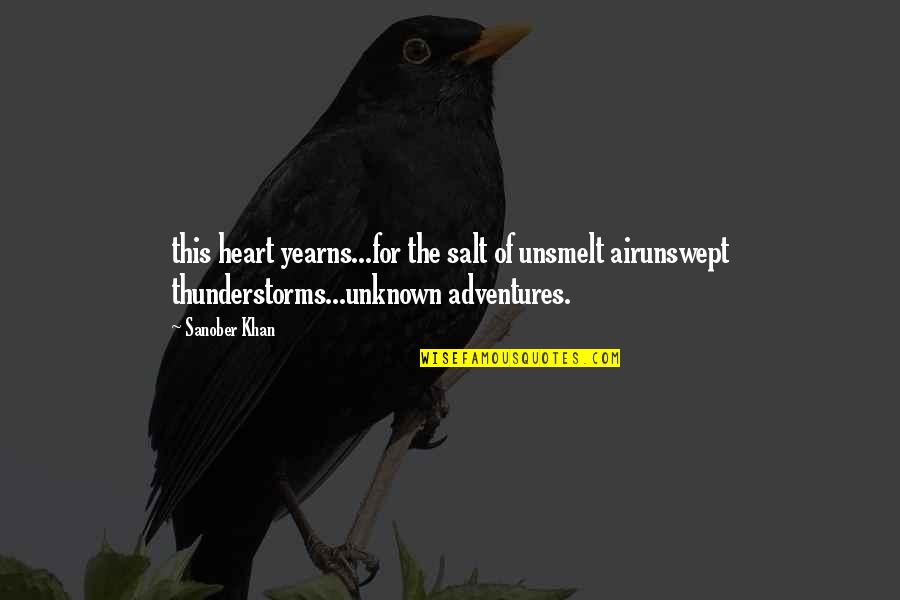 Air Quotes And Quotes By Sanober Khan: this heart yearns...for the salt of unsmelt airunswept