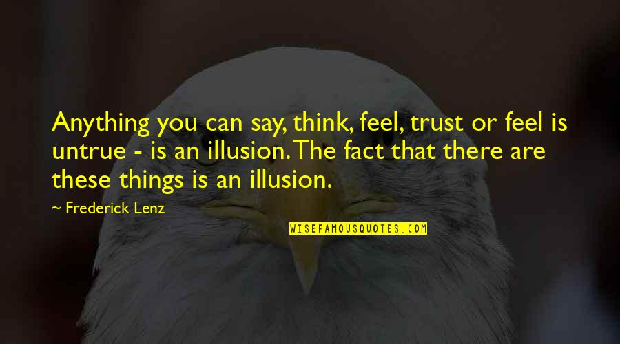 Air Shipping Quotes By Frederick Lenz: Anything you can say, think, feel, trust or
