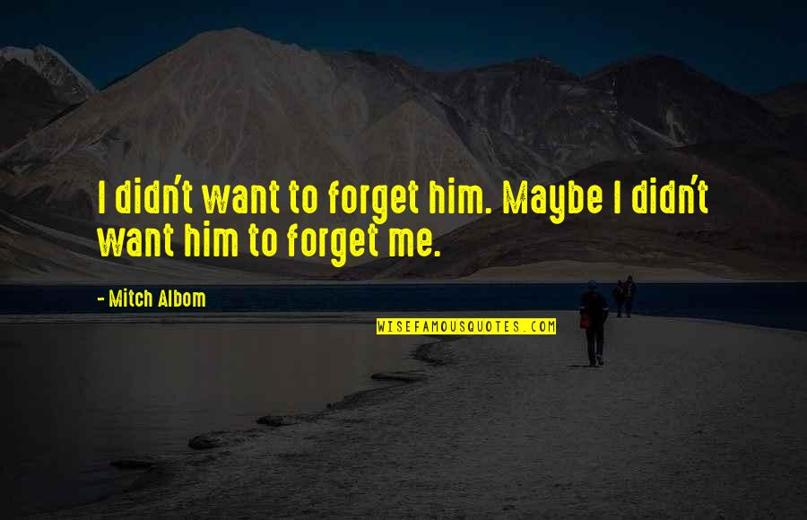 Ajax Escape Double Quotes By Mitch Albom: I didn't want to forget him. Maybe I