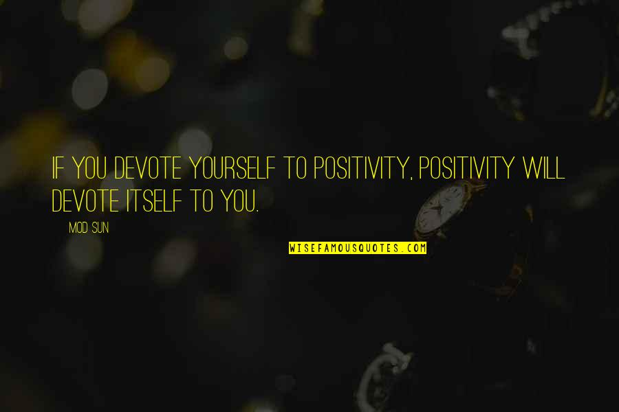 Ajax Escape Double Quotes By Mod Sun: If you devote yourself to positivity, positivity will