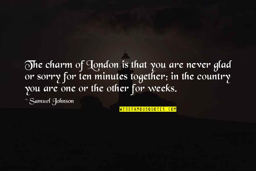 Albertelli Quotes By Samuel Johnson: The charm of London is that you are