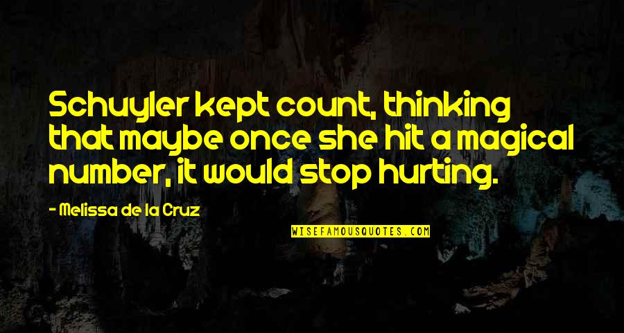 Alen Quotes By Melissa De La Cruz: Schuyler kept count, thinking that maybe once she