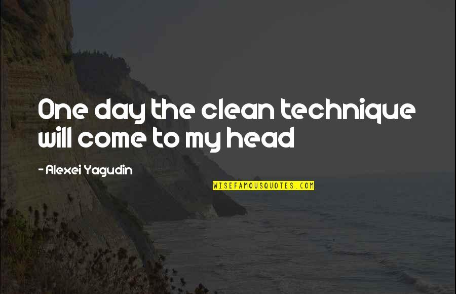 Alexei Yagudin Quotes By Alexei Yagudin: One day the clean technique will come to