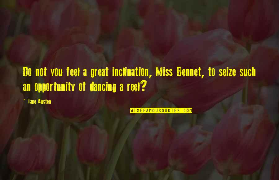 Alice In Wonderland Movie Red Queen Quotes By Jane Austen: Do not you feel a great inclination, Miss
