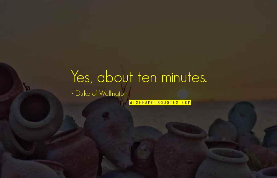 Alice Madness Returns Mock Turtle Quotes By Duke Of Wellington: Yes, about ten minutes.