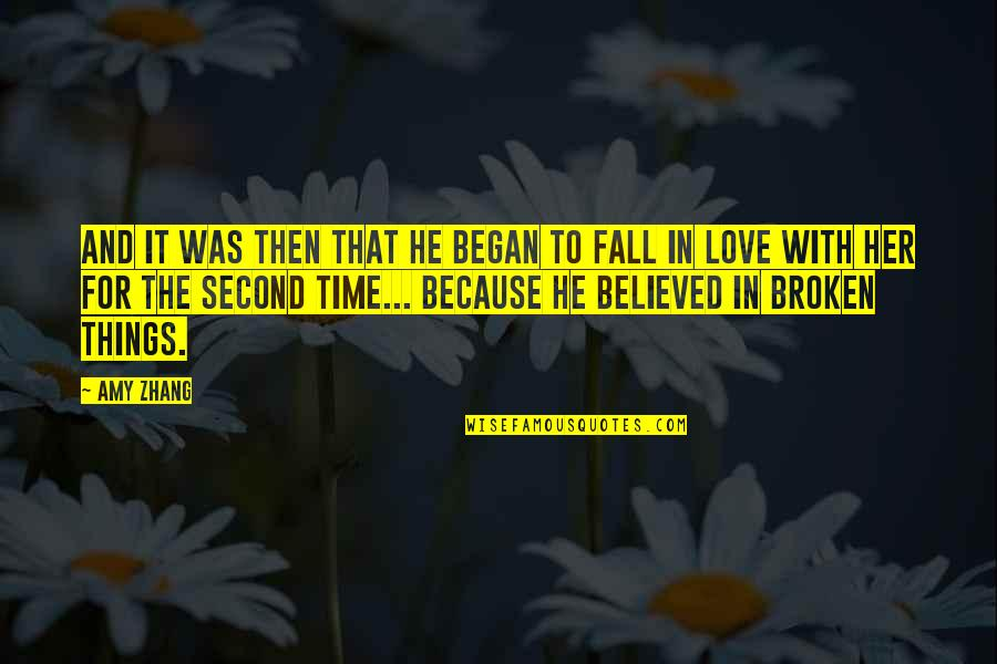 All Because Of You Love Quotes By Amy Zhang: And it was then that he began to