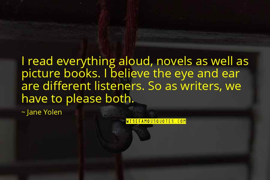All Is Well Picture Quotes By Jane Yolen: I read everything aloud, novels as well as