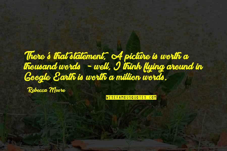 """All Is Well Picture Quotes By Rebecca Moore: There's that statement, """"A picture is worth a"""