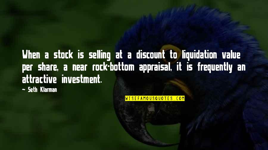 All Is Well Picture Quotes By Seth Klarman: When a stock is selling at a discount