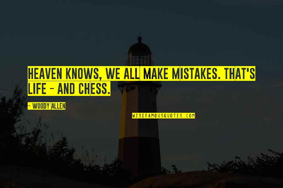All Make Mistakes Quotes Top 100 Famous Quotes About All Make Mistakes
