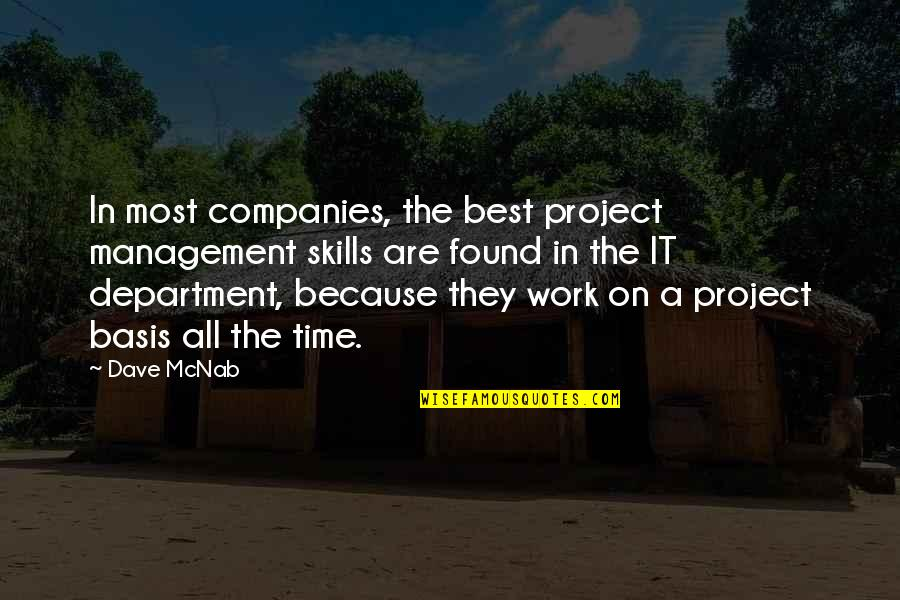 All The Best Quotes By Dave McNab: In most companies, the best project management skills
