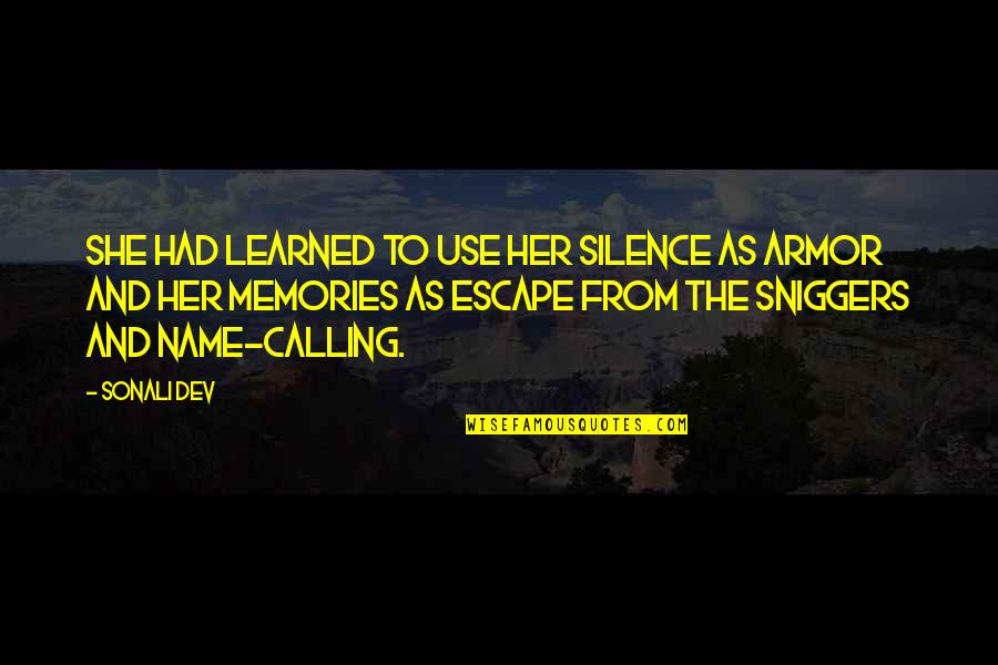 All The Memories We Had Quotes By Sonali Dev: She had learned to use her silence as