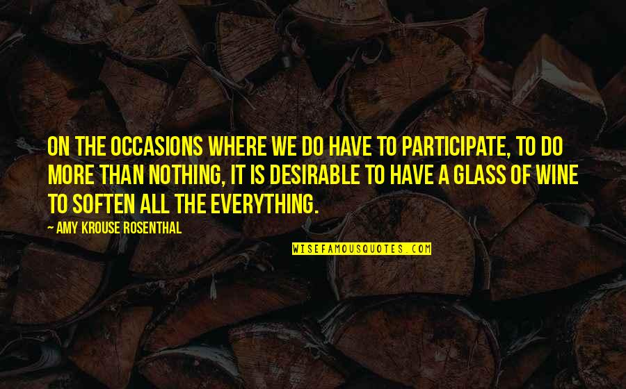 All To Nothing Quotes By Amy Krouse Rosenthal: On the occasions where we do have to