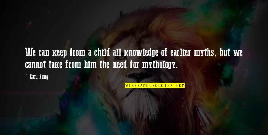 All We Need Quotes By Carl Jung: We can keep from a child all knowledge
