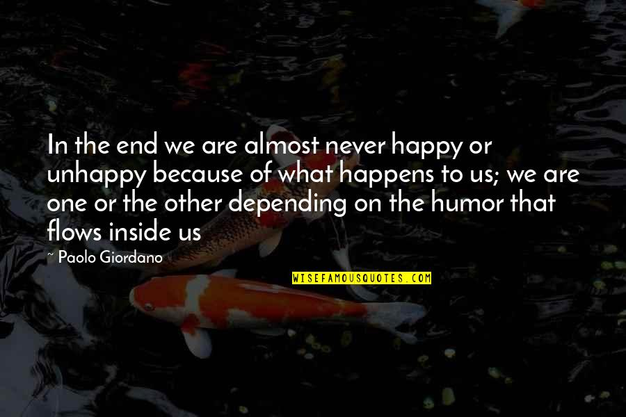 Almost Quotes By Paolo Giordano: In the end we are almost never happy