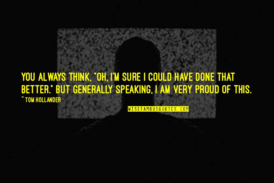 Always Proud Of You Quotes Top 56 Famous Quotes About Always Proud