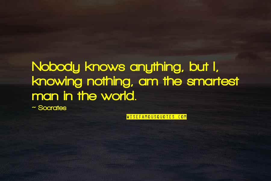 Amadou Diallo Quotes By Socrates: Nobody knows anything, but I, knowing nothing, am