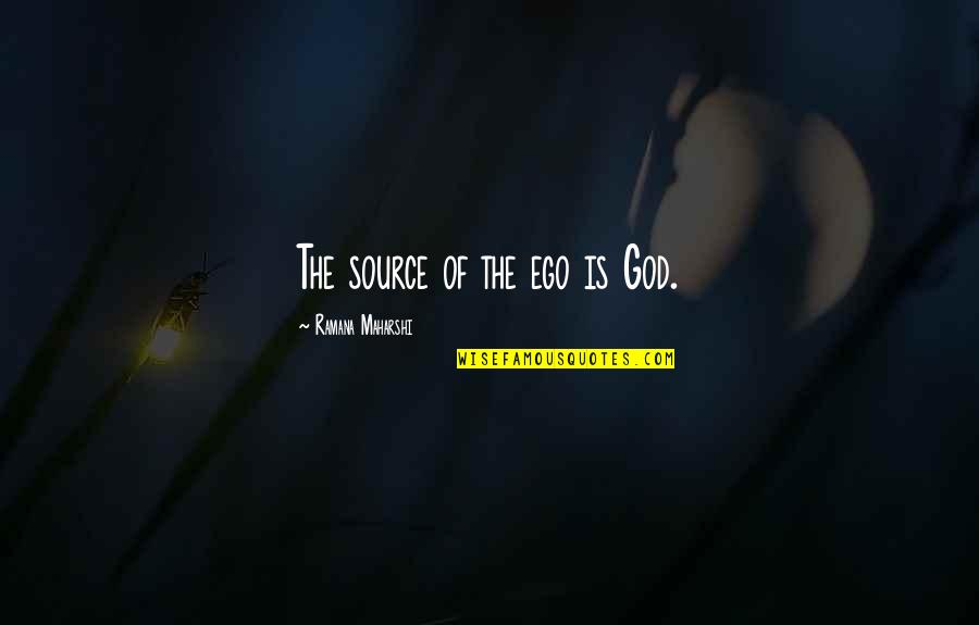 Amelie Glass Man Quotes By Ramana Maharshi: The source of the ego is God.