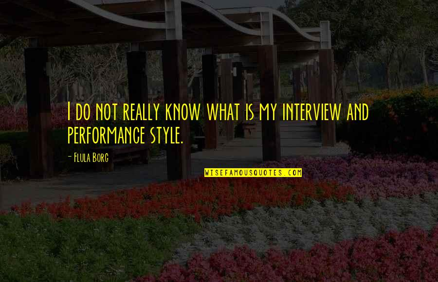 Americnns Quotes By Flula Borg: I do not really know what is my