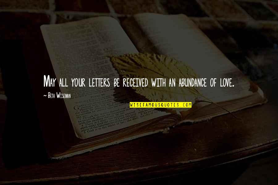 Amish Love Quotes By Beth Wiseman: May all your letters be received with an