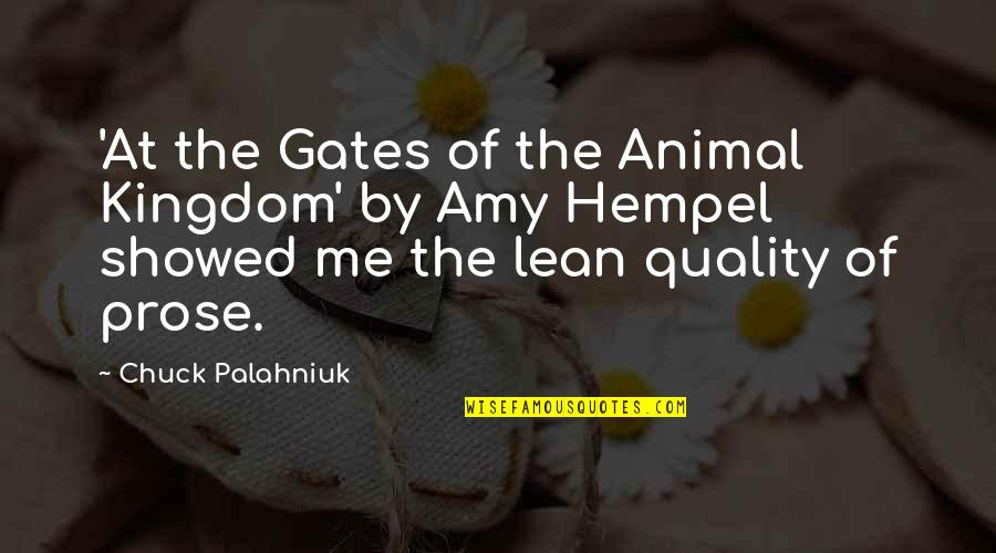Amy Hempel Quotes By Chuck Palahniuk: 'At the Gates of the Animal Kingdom' by
