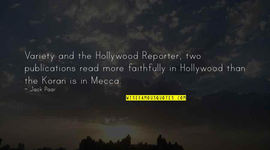 And Funny Quotes By Jack Paar: Variety and the Hollywood Reporter, two publications read