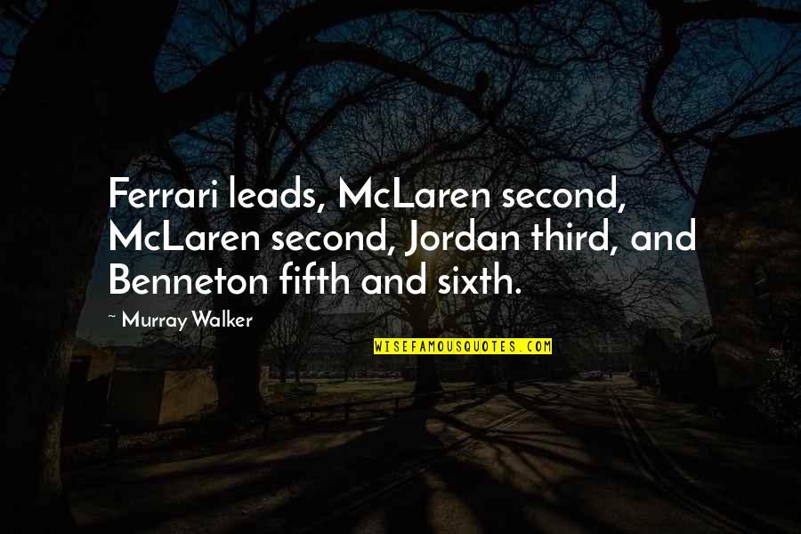 And Funny Quotes By Murray Walker: Ferrari leads, McLaren second, McLaren second, Jordan third,