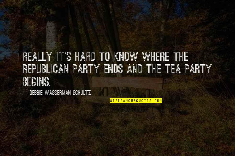 And So It Ends Quotes By Debbie Wasserman Schultz: Really it's hard to know where the Republican