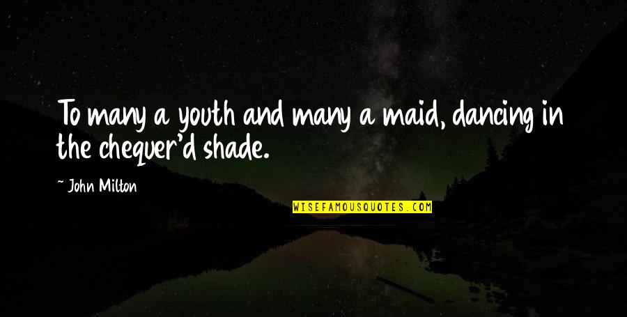 And'd Quotes By John Milton: To many a youth and many a maid,