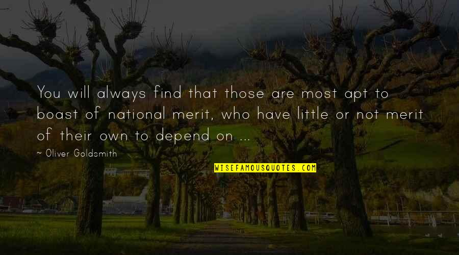 Andrei Platonov Quotes By Oliver Goldsmith: You will always find that those are most