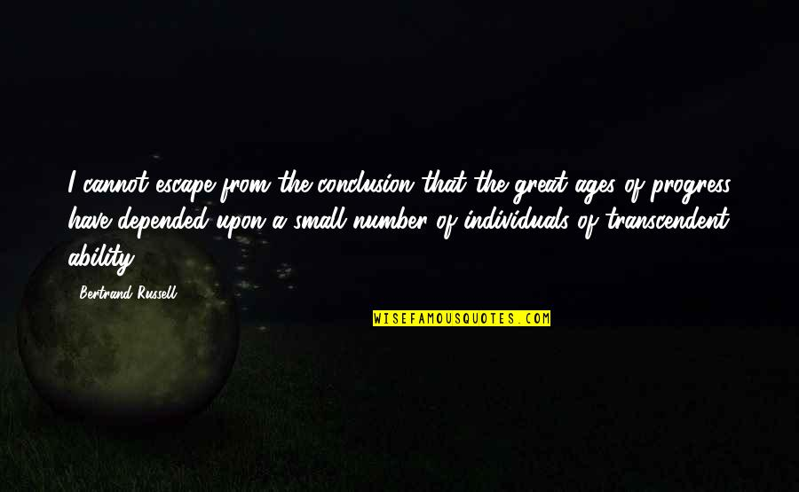 Andrew Newberg Quotes By Bertrand Russell: I cannot escape from the conclusion that the