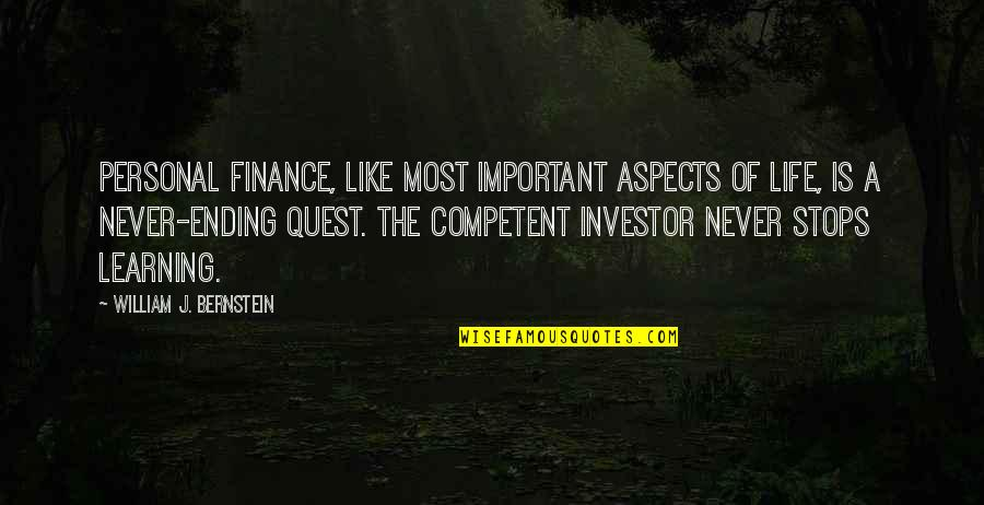 Ang Landi Mo Quotes By William J. Bernstein: Personal finance, like most important aspects of life,