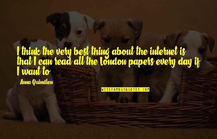 Angelique Arnauld Quotes By Anna Quindlen: I think the very best thing about the