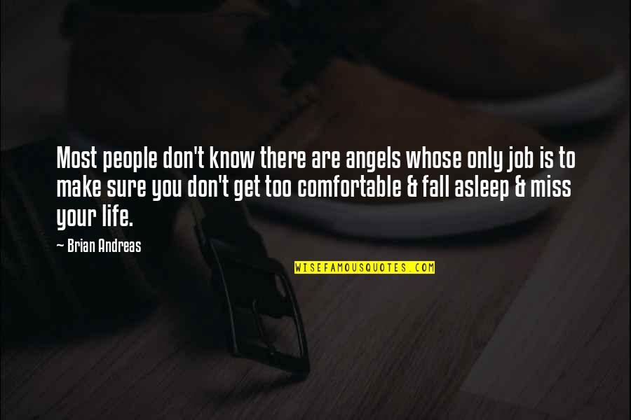 Angels In My Life Quotes By Brian Andreas: Most people don't know there are angels whose