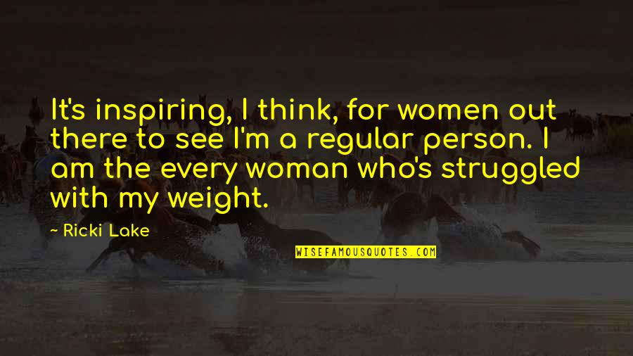 Anger And Change Quotes By Ricki Lake: It's inspiring, I think, for women out there