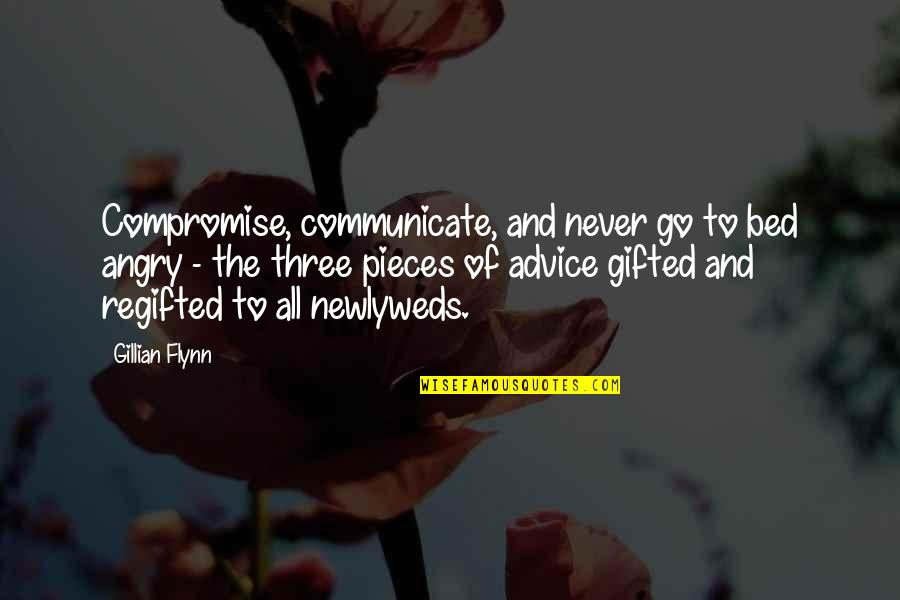 Anger In Marriage Quotes By Gillian Flynn: Compromise, communicate, and never go to bed angry